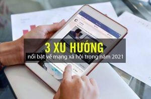 Facebook dự đoán 3 xu hướng nổi bật về mạng xã hội trong năm 2021