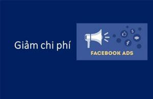 8 cach giam chi phi quang cao Facebook hieu qua