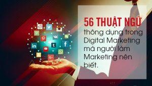 56thuật ngữ thông dụng trong Digital Marketing mà người làm Marketing nên biết