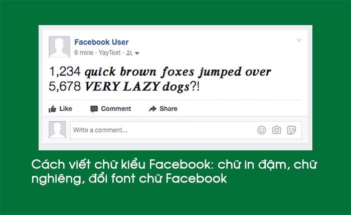 Cách viết chữ kiểu Facebook chữ in đậm chữ nghiêng đổi font chữ FB