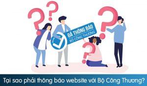 Tại sao phải thông báo website với Bộ Công Thương